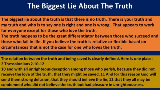 Biggest lie about the truth